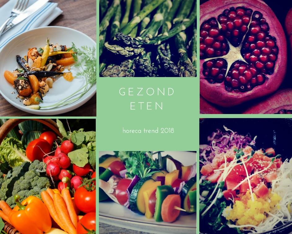 Gezond eten horeca trend 2018